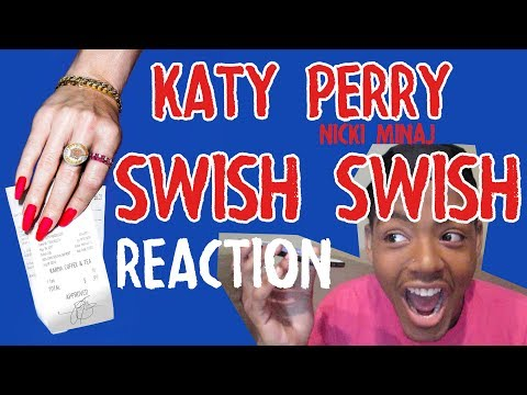 Katy Perry ft. Nicki Minaj- Swish Swish (Audio) REACTION + REVIEW