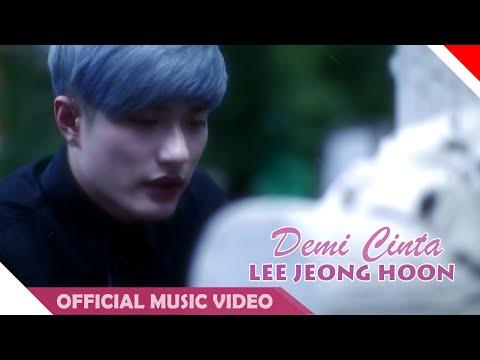 Lee Jeong Hoon - Demi Cinta