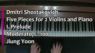 Piano Part- Shostakovich, Five pieces for 2 Violins and Piano, I. Prelude, ♩=100