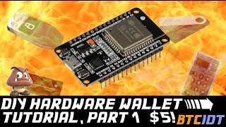 BTCIOT - DIY Bitcoin Hardware Wallet, Part 1 *Goomba* (only $5!)