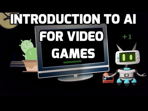 Introduction to AI for Video Games