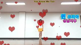 YOU KNOW ME TOO Line Dance