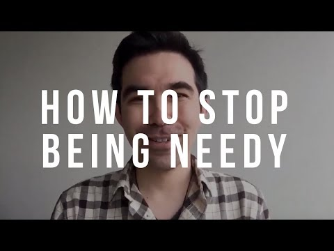 How to Stop Being Needy in a Relationship - Clay Andrews