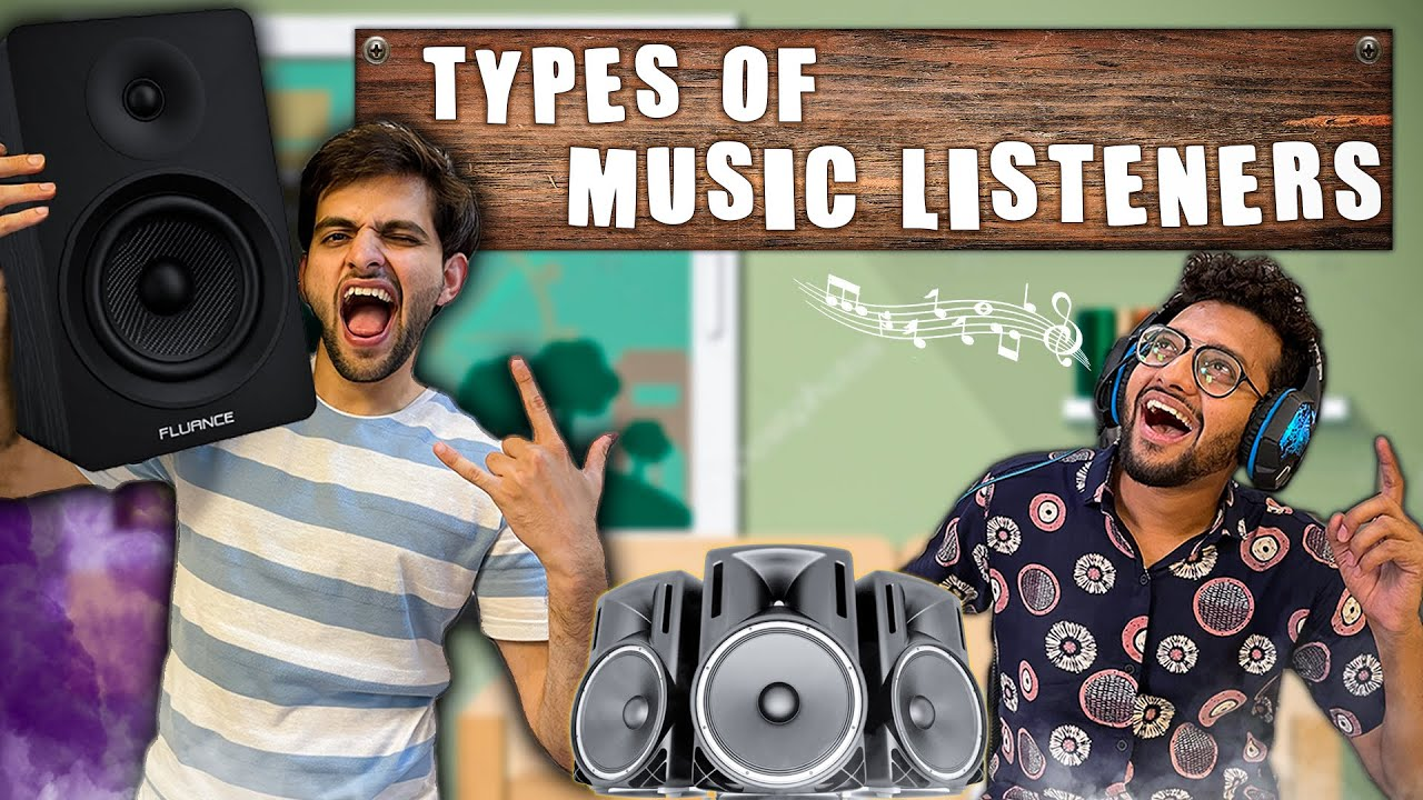 Download Types of Music Listeners | Funcho