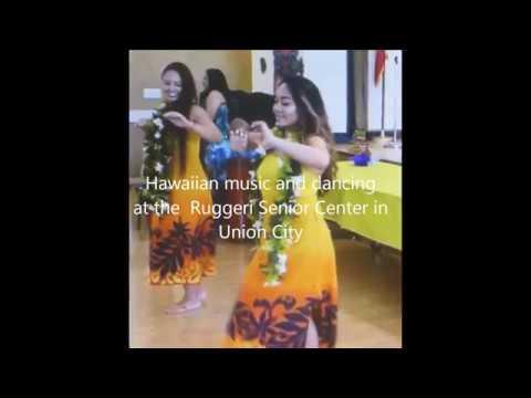 Hawaiian music and dancing at the Ruggeri Senior Center in Union City