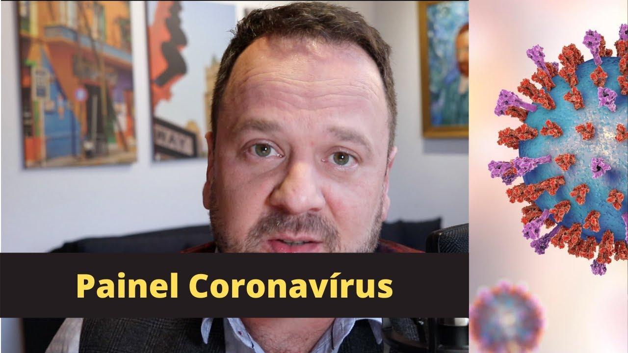 Painel Coronavírus - Renato Cassol Médico Infectologista