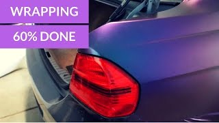 WRAPPING 60% OF MY BMW E90!