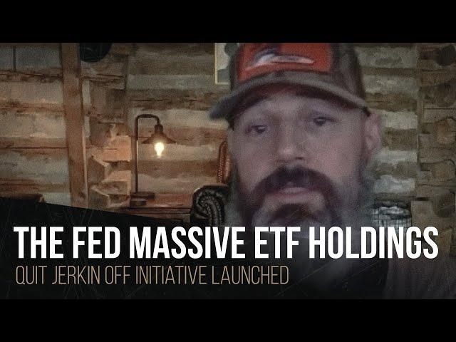 The FED massive ETF holdings