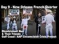 French Quarter New Orleans LA - Day 9 (Part 2) Circumcision Protest