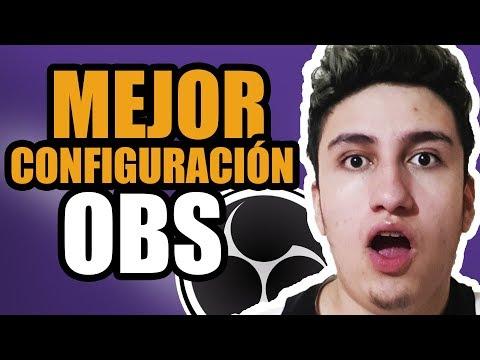 La MEJOR CONFIGURACIÓN Para TRANSMITIR Con OBS 🔴 2019/2020 Guia! (Twitch) | SIN LAG