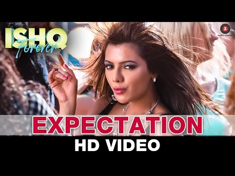 Expectation - Ishq Forever | Neeti Mohan|...