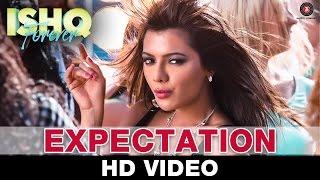 Expectation - Ishq Forever | Neeti Mohan| Nadeem Saifi |  Krishna & Ruhi Singh