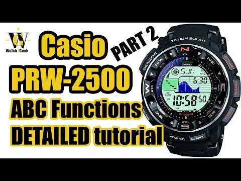 Casio PRW 2500 (module 3258) - DETAILED tutorial on how to use the ABC ProTrek functions