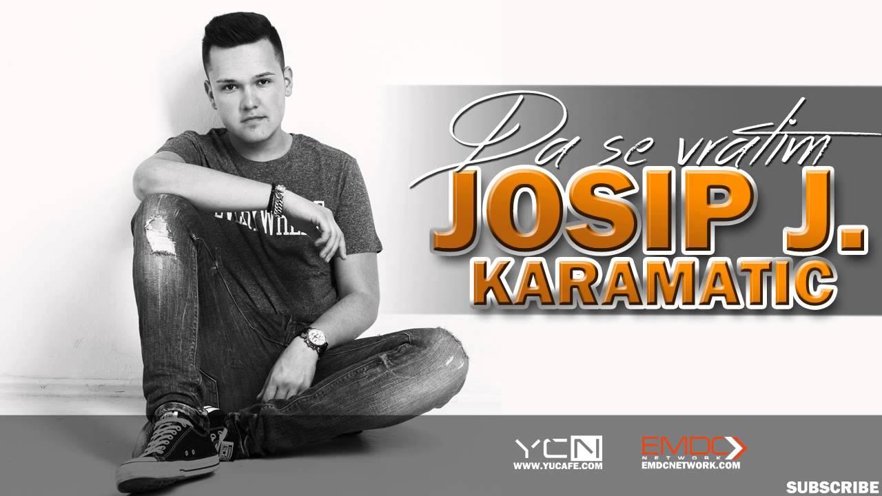 Josip J. Karamatic - 2015 - Da se vratim