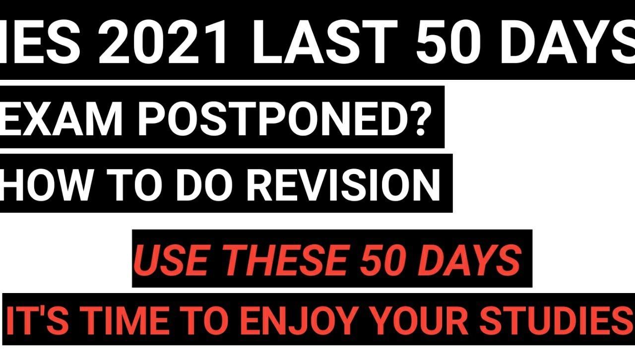 50 DAYS FOR IES EXAM 📖 Will UPSC Postpone?