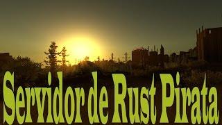 Servidores de Rust PIRATA ONLINE v25 - 01/11/2016 - Atualizado