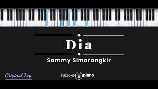 Dia - Sammy Simorangkir (KARAOKE PIANO - ORIGINAL KEY)