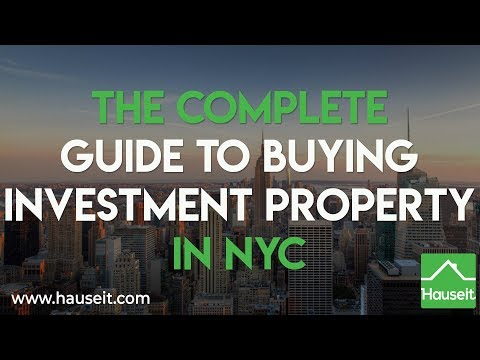 The Complete Guide to Buying Investment Property in NYC [2020] | Hauseit®