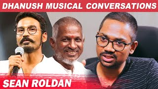 Dhanush's Research on Ilayaraja Music – Sean Roldon Opens up With Live Performance