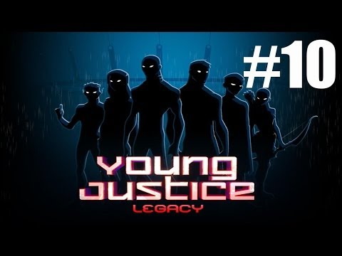 Young Justice Legacy Walkthrough Part 10 Gameplay Lets Play