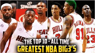 THE 10 GREATEST BIG 3s IN NBA HISTORY! Michael Jordan! LeBron James! DURANT?