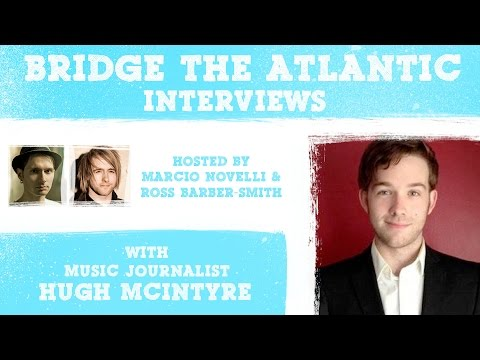 Hugh McIntyre: Music Journalism, Press Releases & Email Pitches (Interview 2016)