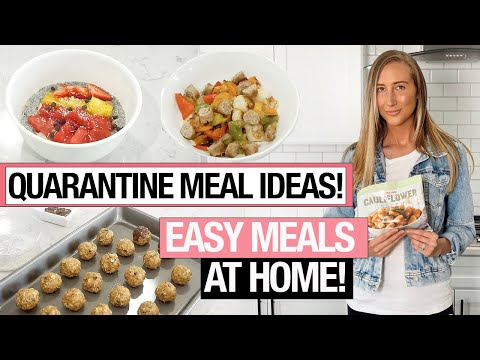 QUARANTINE MEAL IDEAS: 6 Easy healthy recipes to make at home!