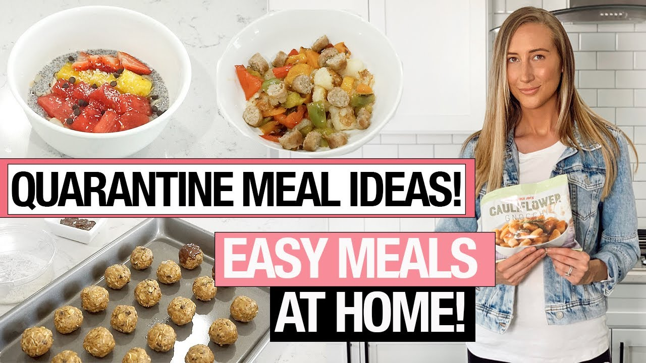 Quarantine Meal Ideas 6 Easy Healthy Recipes To Make At Home