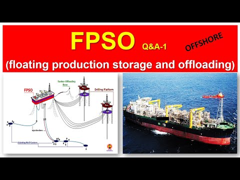 FPSO Q&A-1  (floating production storage and offloading)/ Oil& Gsa Professional