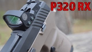Sig P320 Compact RX...The Home Defense/Range Ready Sig Sauer!
