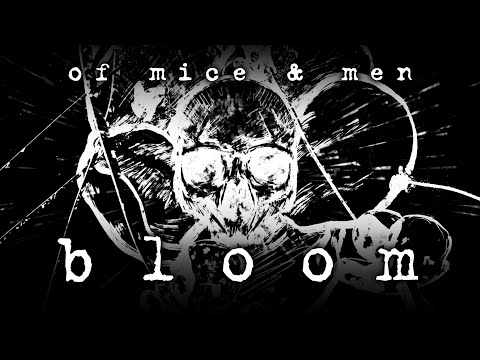 Of Mice & Men - Bloom