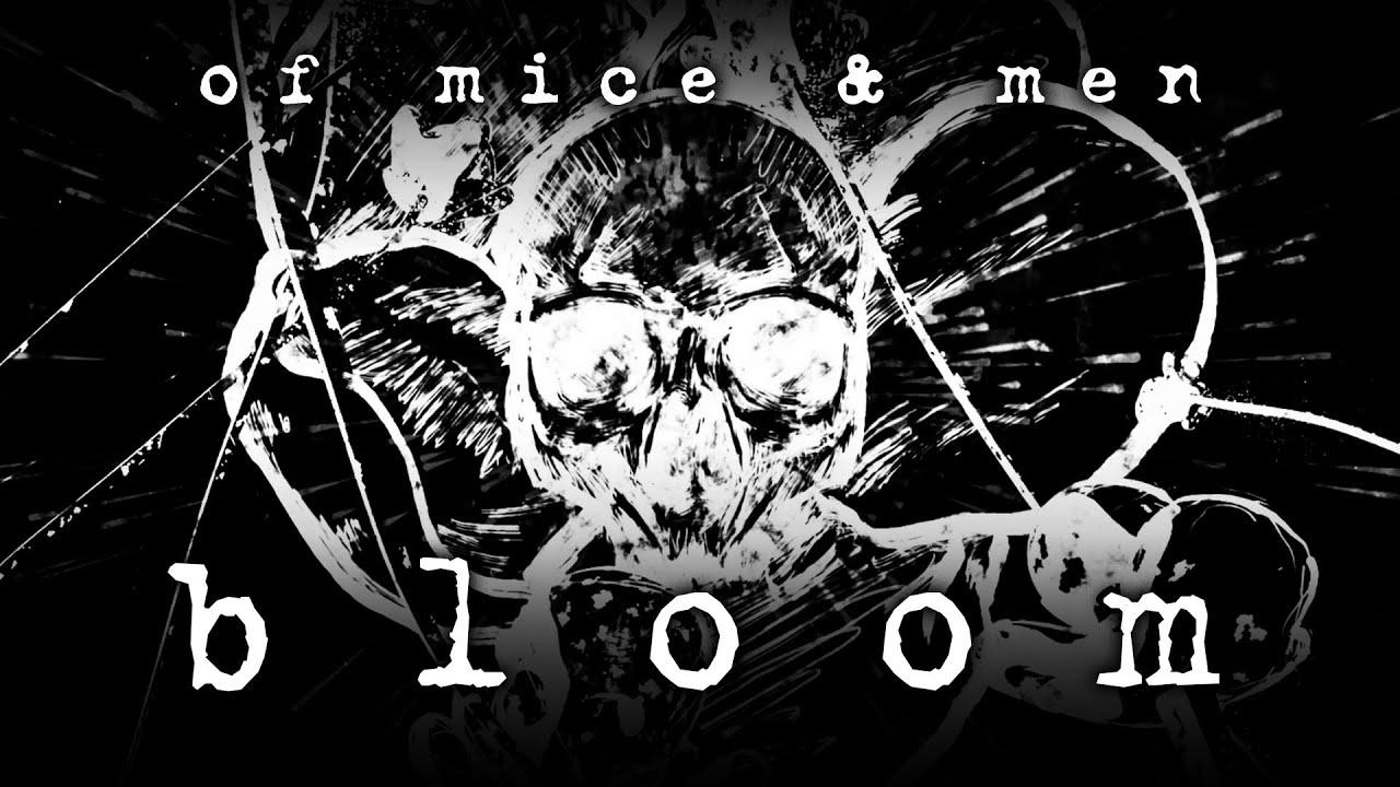 Of Mice & Men - Bloom