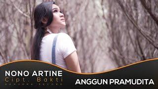 Anggun Pramudita - Nono Artine     | House Version