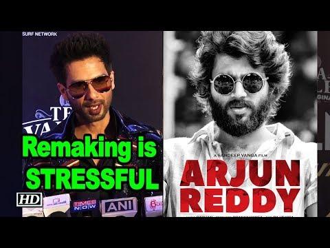 Shahid Kapoor says remaking 'Arjun Reddy' is STRESSFUL| Kabir Singh Mp3