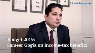 Budget 2019: Sameer Gogia on income-tax benefits