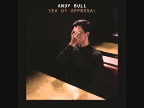 Andy Bull - So That I Can Feel Better