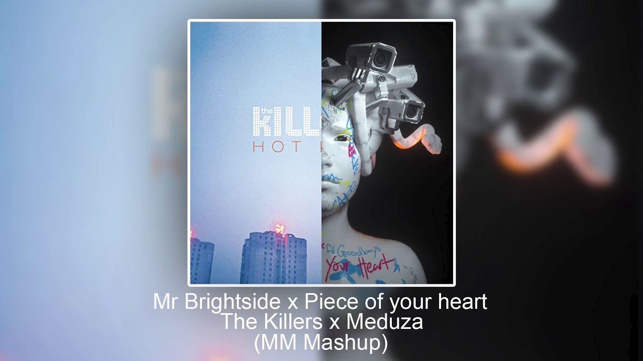 Maduza x The Killers - Mr Brightside x Piece of your heart (MM Mashup)