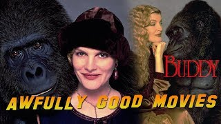 BUDDY - Awfully Good Movies (1997), Rene Russo gorilla movie