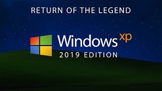Windows XP 2019 Edition (Concept by Avdan)