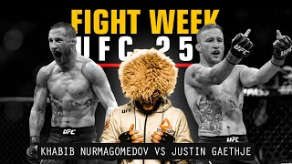 FIGHT WEEK: Khabib Nurmagomedov vs Justin Gaethje #UFC254