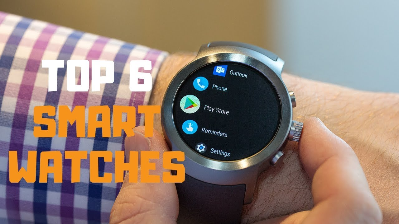 best smartwatch in 2019 - top 6 smartwatches review