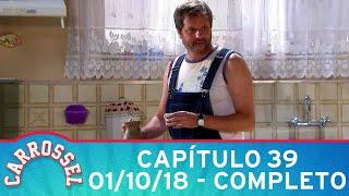 Carrossel   Capítulo 39 - 01/10/18, completo