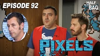 Half in the Bag Episode 92: Pixels(Mike and Jay (along with Rich and Jack) attempt to comprehend the thought process that would go into creating a lazy, creatively-bankrupt film such as Adam ..., 2015-07-28T00:30:58.000Z)