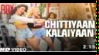 'Chittiyaan Kalaiyaan' VIDEO SONG | Roy | Meet Bros Anjjan, Kanika Kapoor | Colours_HD
