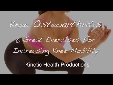 6 Great Exercises for Knee Osteoarthritis