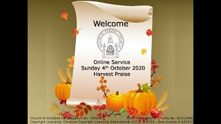 Alloway Parish Church Online Service - Sunday, 4th October 2020 - Harvest Thanksgiving