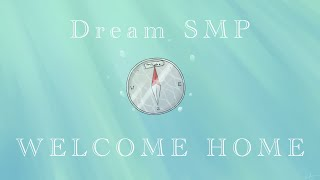 Welcome Home - Derivakat [Dream SMP original song]