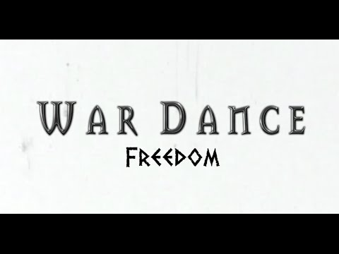 War Dance  Freedom  Music