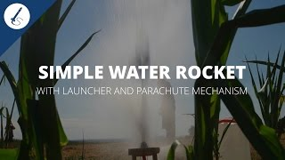 DIY: How to buİld a simple water rocket