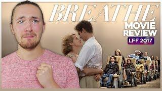 Breathe Movie Review - LFF 2017